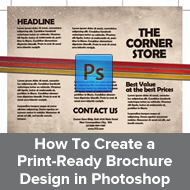 How To Create a Print-Ready Brochure Design in Photoshop