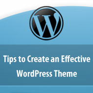 Tips to Create an Effective WordPress Theme