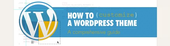 How to customize a WordPress Theme, Comprehensive guide