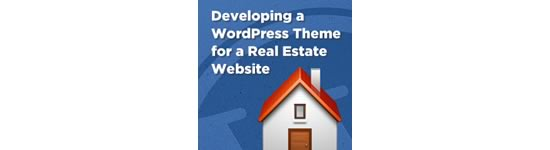 Developing a WordPress Theme for a Real Estate Website