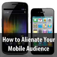 How-to-Alienate-Your-Mobile-Audience